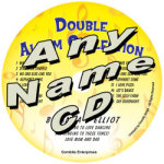 Any Name Double CD'S
